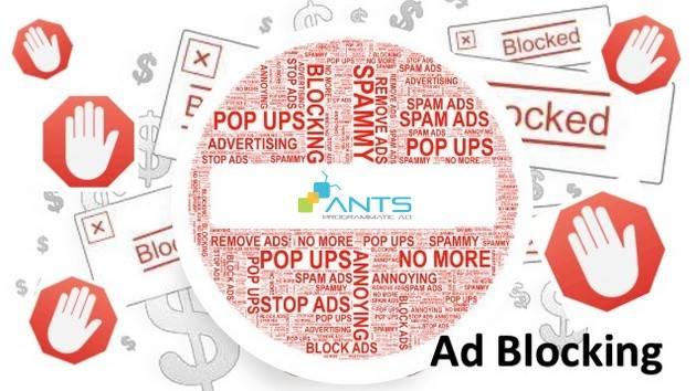 Ad Blocking – Cơ Hội Hay Thách Thức?