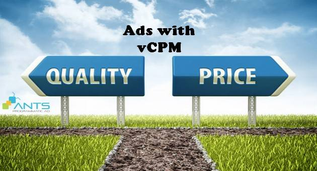 Triển Khai Viewability: Advertiser hào hứng – Publisher Do Dự