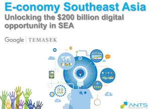 ANTS - Google Tamasek - e-conomy SEA 200B usd 2016